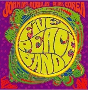 Chick Corea & John McLaughlin: Five Peace Band